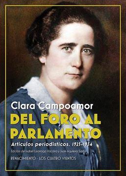 """Del Foro al Parlamento """"Artículos periodísticos. 1925-1934"""""""