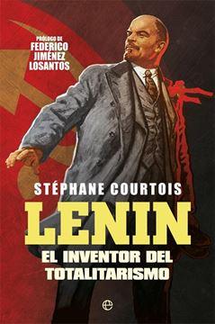 """Lenin, 2021 """"El inventor del totalitarismo"""""""