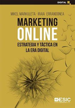 """Marketing Online """"Estrategia y táctica en la era digital"""""""
