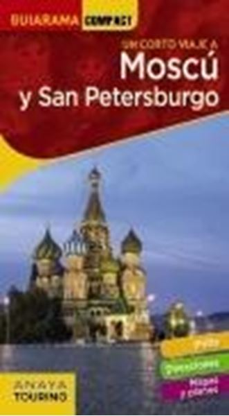 """Moscú y San Petersburgo, 2021 """"un corto viaje a"""""""