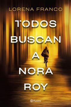 Todos buscan a Nora Roy, 2021