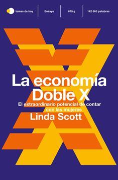"""La economía Doble X """"El extraordinario potencial de contar con las mujeres"""""""