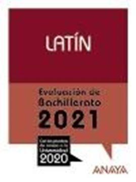 """Latín. Evaluación de Bachillerato 2021 """"Con las pruebas de acceso a la Universidad 2020"""""""