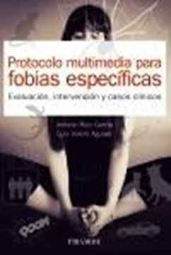 """Protocolo multimedia para fobias específicas, 2021 """"Evaluación, intervención y casos clínicos"""""""