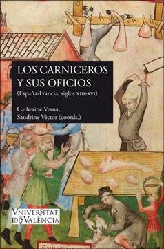 """Los carniceros y sus oficios """"(España-Francia, ss. XIII-XVI)"""""""