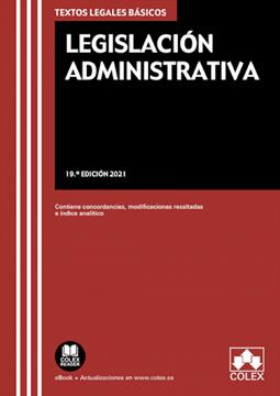 """Imagen de Legislación Administrativa, 19ª ed, 2021 """"Contiene concordancias, modificaciones resaltadas e índices analíticos"""""""