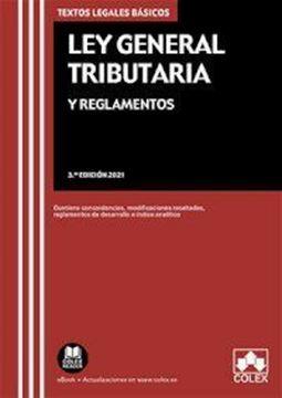 """Imagen de Ley General Tributaria y Reglamentos, 3ª ed, 2021 """"Contiene concordancias, modificaciones resaltadas e índice analítico"""""""