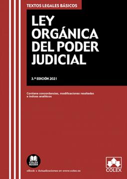 """Imagen de Ley Orgánica del Poder Judicial, 3ª ed, 2021 """"Contiene concordancias, modificaciones resaltadas e índice analítico"""""""