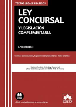 """Imagen de Ley Concursal y legislación complementaria, 3ª ed, 2021 """"Contiene concordancias, legislación complementaria e índice analítico"""""""