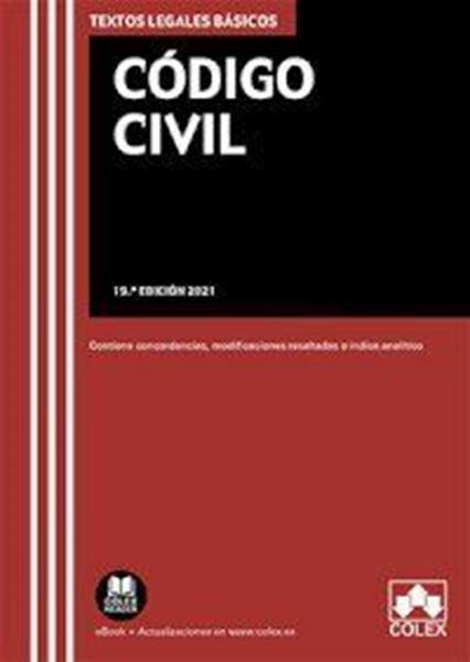 "Imagen de Código Civil, 19ª ed, 2021 ""Texto legal básico con concordancias, modificaciones resaltadas e índice"""