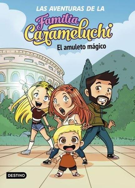 Imagen de Las Aventuras de la Familia Carameluchi 1. el Amuleto Mágico