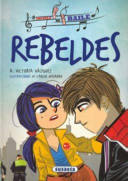"Imagen de Rebeldes ""Escuela de baile"""