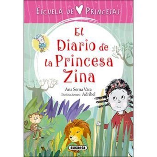 """Imagen de El diario de la princesa Zina """"Escuela de princesas"""""""