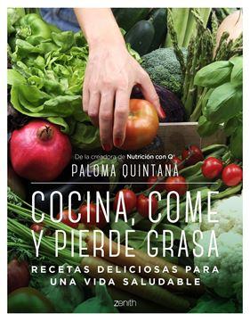 """Cocina, come y pierde grasa """"Recetas deliciosas para una vida saludable"""""""