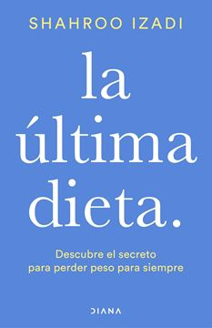 Última dieta, La
