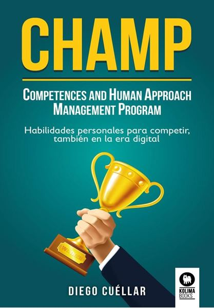 """CHAMP """"Competences and Human Approach Management Program"""""""