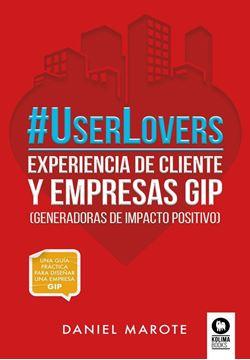 """UserLovers """"experiencia de cliente y empresas GIP"""""""