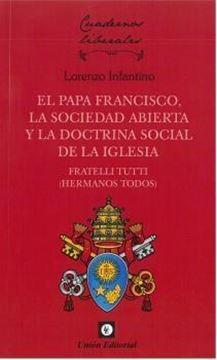 Papa Francisco, la sociedad abierta y la doctrina social de la Iglesia