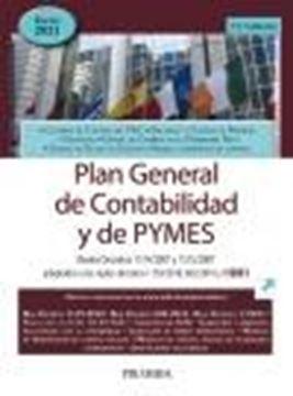 """Plan General de Contabilidad y de PYMES, 15ª ed, 2021 """"Reales Decretos 1514/2007 y 1515/2007 adaptados a los reales decretos 11"""""""