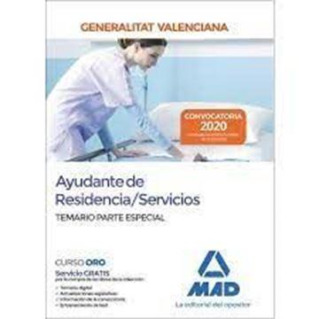 Imagen de Temario Especial de Ayudante de Residencia/Servicios de la Administración de la Generalitat Valenciana.