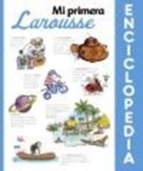 Mi primera Enciclopedia Larousse