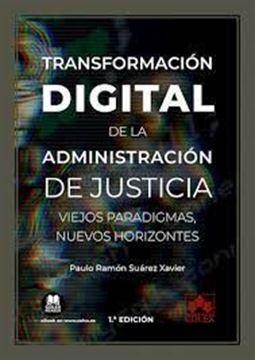 """Imagen de Transformación Digital de la Administración de Justicia """"Viejos Paradigmas, Nuevos Horizontes"""""""