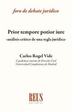 """Prior tempore potior iure """"Análisis crítico de una regla jurídica"""""""