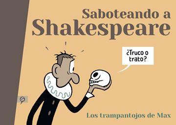 """Saboteando a Shakespeare """"Los trampantojos de Max"""""""