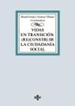 """Vidas en transición """"(Re)construir la ciudadanía social"""""""
