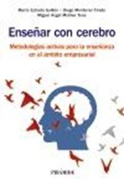 """Enseñar con cerebro """"Metodologías activas para la enseñanza en el ámbito empresarial"""""""