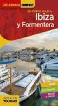 """Ibiza y Formentera, 2021 """"Un corto viaje a"""""""