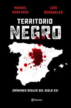 """Territorio negro, 2021 """"Crímenes reales del siglo XXI"""""""