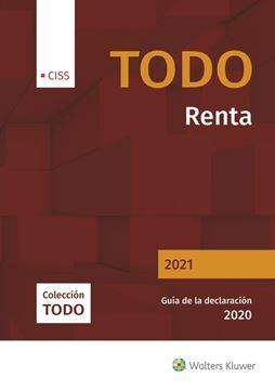 """Todo Renta 2021 """"Guía de la declaración 2020"""""""