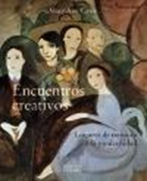 """Encuentros creativos """"Lugares de reunión en la modernidad"""""""