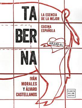 """Taberna """"La Esencia de la Mejor Cocina Española"""""""