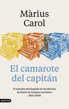 """Camarote del capitán, El, 2021 """"El mirador privilegiado de un director de diario en tiempos convulsos (2"""""""