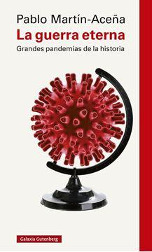 """La guerra eterna """"Grandes pandemias en la historia"""""""