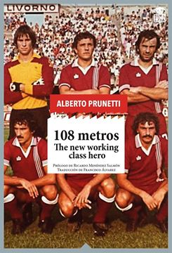"108 metros ""The new working class hero"""