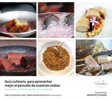 """Guía culinaria para aprovechar mejor el pescado de nuestras costas, 2021 """"Composición y cocción del pescado y su uso sostenible"""""""