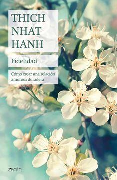 """Fidelidad """"Cómo crear una relación amorosa duradera"""""""