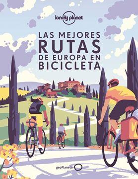 Las mejores rutas de Europa en bicicleta, 2021