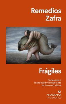 """Frágiles """"Cartas sobre la ansiedad y la esperanza en la nueva cultura"""""""