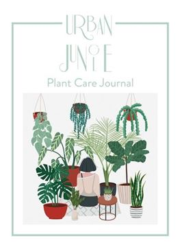 URBAN JUNGLE. Plant Care Journal