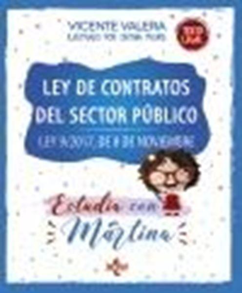 """Ley de Contratos del Sector Público. Estudia con Martina, 2021 """"Ley 9/2017, de 8 de noviembre"""""""