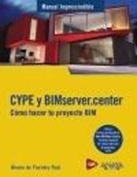 CYPE y BIMserver.center. Cómo hacer tu proyecto BIM, 2021