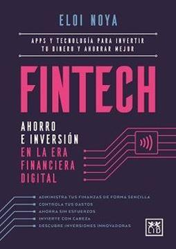 """Fintech """"Ahorro e inversión en la era financiera digital"""""""