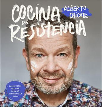 """Cocina de resistencia, 2021 """"Las mejores recetas para no desperdiciar nada"""""""