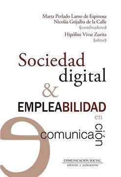 Sociedad digital y empleabilidad en comunicación