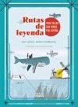Rutas de leyenda para viajar con niños por España, 2021
