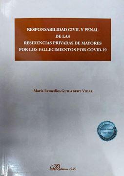 Responsabilidad civil y penal de las residencias privadas de mayores por los fallecidos por Covid-19